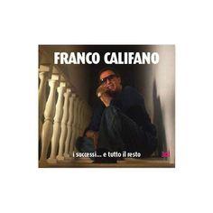 Franco Califano - I Successi E Tutto Il Resto