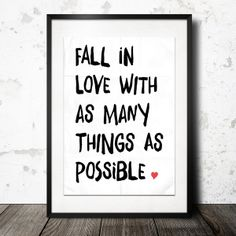 FALL IN LOVE WITH AS MANY THINGS AS POSSIBLE von InkDrip auf DaWanda.com