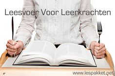 Luchtige kost voor een vrije dag of vakantie >> 5x Leesvoer Voor Leerkrachten - Lespakket