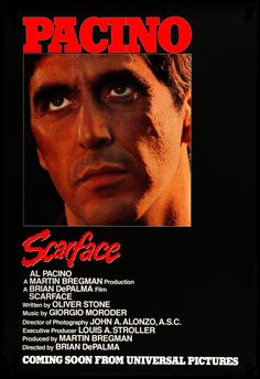 Scarface Poster, Scarface Movie, Ace Ventura Movies, Robert Loggia, Oliver Stone, Michelle Pfeiffer, Al Pacino, Cult Movies, Songs
