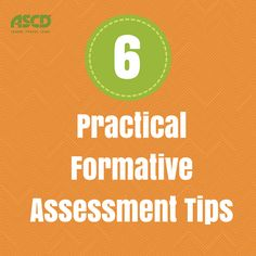 Here are six formative assessment tips you can start using now.