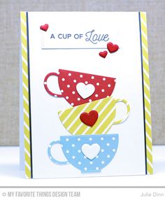 Cup of Tea Stamp Set, Tea Party Die-namics - Julie Dinn card MFT tea cup MFT tea party Die-namics three umbrellas Mothersday Cards, Coffee Cards, Get Well Cards, Card Making Inspiration, Grafik Design, Valentine Day Cards, Creative Cards, Greeting Cards Handmade, Scrapbook Cards
