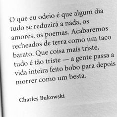 Henry Charles Bukowski, Poem Quotes, Strong Quotes, Quote Aesthetic, Sentences, Quotations, Texts, Thoughts, Writing