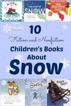 A list of 10 fiction and nonfiction picture books about snow, with short descriptions of each book. Stories for toddlers, preschool, kindergarten, and elementary aged kids.