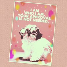 I Am Who I Am! Your Approval Is Not Needed! ✊✌ #Unique #Beautiful #Truth #Love #Cute #Pretty #Spiritual #Soul #GodsDesignerOriginal #OneOfAKind #TrueToYourself #SelfLove #SelfApproved #SelfEsteem #GodBlessed #CreatedByGod #GodsCreation #Quote #Quotes #Inspiration #TeamMeMyselfAndI #IAmEnough #Goddess #ThanksGod #TheRealMe #Blessed #CreatedInGodsImageAndLikeness
