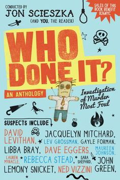 Who Done It? Why Jon Scieszka, of course! by Teri Lesesne | Nerdy Book Club -- Ideas for mentor texts and writing