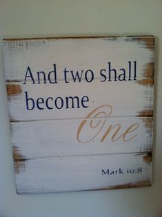"Two become One 13""w x14""h hand-painted wood sign"