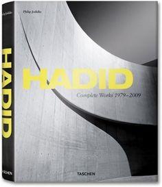 Zaha Hadid: Complete Works, 1979-2009: Philip Jodidio: 9783836502948: Amazon.com: Books