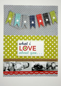 What I Love About You 8 x 11 Layout by (echo Park)  Love the stars in the banner!