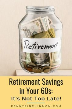 It is never too late to save for retirement. But, you may think what about retirement savings in your 60s. Is it too late for me? While it may seem like time to save is running out, it's really just an excuse. Saving For Retirement, Early Retirement, Retirement Savings, Best Money Saving Tips, Saving Money, Managing Your Money, Frugal Living Tips, Budgeting Finances, Money Management