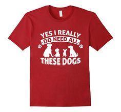 See more HERE: https://www.sunfrog.com/search/?53507&search=love+dog   Dog Lover Shirt - Yes I Really Do Need All These Dogs >> Click Visit Site to get yours hot Shirts & Hoodies - Only $19 - $21. #tshirts, #photo, #image, #hoodie, #shirt, #xmas, #christmas, #gift, #presents, #name, #name_tshirt, #name_shirt, #name_hoodie, #job, #job_tshirt, #job_shirt, #job_hoodie #motherdaygift,fatherdaygift,shirtformom,shirtfordad