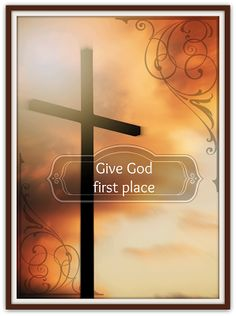What happens when we give God first place?