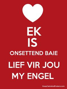 ek is lief vir jou Hug Quotes, Quotes For Him, Best Quotes, Life Quotes, Qoutes About Love, Love Poems, The Words, Messages For Friends, Afrikaanse Quotes