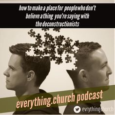 PODCAST: how to make a place for people who dont believe a thing youre saying with the deconstructionists __ Todays episode is a topic that is very pertinent to building bigger better healthier churches but its a subject that can sometimes be overlooked. We are talking about how to address skeptics and doubters in your churches. __ More now than ever millennials and young people are growing up skeptical. In this episode we are joined by Adam Narloch and John Williamson who have gone through…