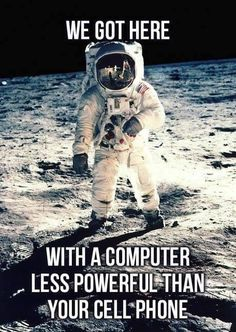We Got to the MOON...with a computer less powerful than your cell phone : ]  | At B&L Custom Computers, Riverdale UT, we use only the best for your computer, & pride ourselves in providing personalized service and support. If Your Computer Won't Behave… Just Call Dave, at (801) 737-9600 or visit http://www.blcomputers.com!