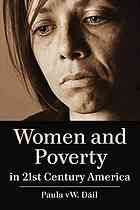 Women and Poverty in 21st Century America Paula Vw Dil @ 362.83 D14 2012