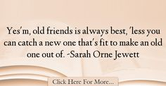 Sarah Orne Jewett Quotes About Best - 6425