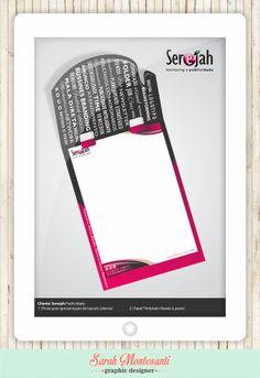 Cliente: Serejah Publicidade Desenvolvimento de case para apresentação de layout's e propostas (aberta), papel timbrado fixado à base.