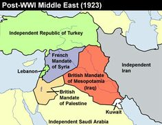 Post-World War I Middle East - When today's trouble started. Thanks to UK and France the Ottoman Empire was dissected and Saudi Wahhabism was born.