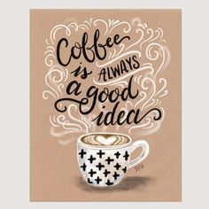 Whether you're a lover of lattes, cappuccinos, or espressos, this hand lettered kraft print is perfect for those who go through life with a cup of coffee in hand! #latte #TeaorCoffee #CupOfCoffee