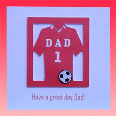 Handmade Fathers Day Cards | father s day handmade father s day card football shirt handmade father ...