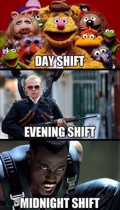 Day shift, evening shift, midnight shift- a very honest depiction Lab Humor, Cops Humor, Ecards Humor, Army Humor, Drunk Humor, Night Shift Humor, Night Shift Nurse, Police Life, Nurse Life