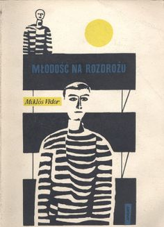 "Cover by Janusz Stanny, this time for Miklós Vidor's ""Młodość na rozdrożu"" - Best Book Covers, Illustration, Graphic Design Illustration, Book Cover Design, Graphic Design Inspiration, Vintage Illustration, Graphic Arts Illustration, Book Art, Vintage Graphics"