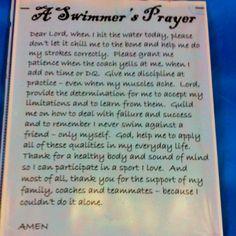 Swimmer's Prayer - Maybe laminate & hand out as a card with their tshirt & swim cap each season.