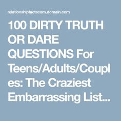 100 dirty truth or dare questions for teens/adults/couples: the craziest embarrassing list over text! Flirting Quotes For Him, Flirting Memes, Truth Or Truth Questions, Truth And Dare, Tricky Questions, Couple Questions, Partner Questions, Flirty Questions, Dating Questions