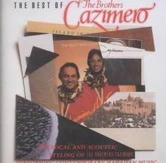 Precision Series Brothers Cazimero - Best of Volume 1