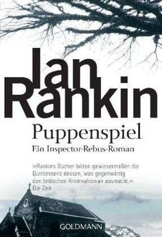 """#Ian #Rankin: Puppenspiel - Band 12 - In #Edinburgh verschwindet eine Studentin. #Inspector #Rebus ahnt, dass man Philippa Balfour nicht mehr lebendig finden wird. Die Befürchtung scheint sich zu bestätigen, als in der Nähe ihres Heimatorts ein kleiner Holzsarg mit einer geschnitzten Puppe gefunden wird. Allerdings verfolgt Rebus auch noch eine andere Spur: ein mysteriöser """"Quizmaster"""" hatte über das Internet mit Philippa Balfour Kontakt aufgenommen …"""