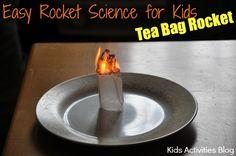 Easy Rocket Science for Kids: Make a Rocket with a Tea Bag
