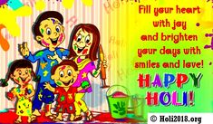 Hope you are looking for Happy Holi wishes or SMS for kids. Holi is a traditional festival of colors or also known as 'festival of love' celebrated by the Hindu People. Happy Holi SMS for children. Holi SMS in the image for children 2018. Holi 2018 SMS, picture, wishes