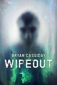 Wipeout (Ethan Carr Thrillers Book 3) by Bryan Cassiday https://www.amazon.com/dp/B01N4AU2UD/ref=cm_sw_r_pi_dp_x_212rybBWHNVCV