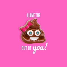 We love the 💩 out of YOU!! www.lovelisa.origamiowl.com