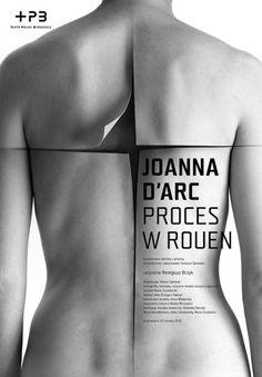 Joanna D'Arc, proces w Rouen  plakat teatralny 2010  theatre poster 2010    By Homework