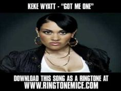 "Keke Wyatt - ""Got Me One"""