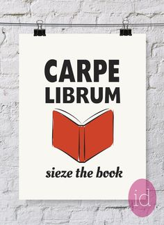 Book Lover's Quote Typography Art Print Carpe by inkanddolly, $12.00 on Etsy.