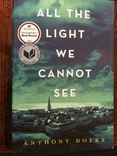 Read Online All the Light We Cannot See by Anthony Doerr. WINNER OF THE PULITZER PRIZE From the highly acclaimed, multiple award-winning Anthony Doerr, the beautiful, stunningly ambitious instant New York Times be This Is A Book, Love Book, Reading Lists, Book Lists, Reading Room, Reading 2014, Reading Stories, Beach Reading, Great Books