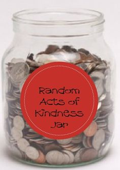 Random Acts of Kindness Jar to encourage kind acts with the kids