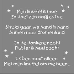 Liedje/Versje 'Mijn knuffel is moe' My Little Baby, Baby Love, Dutch Quotes, Little People, My Sunshine, Cool Words, Baby Gifts, Stars And Moon, Inspirational Quotes
