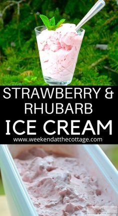 The best STRAWBERRY & RHUBARB ICE CREAM EVER! Serve this incredible creamy, delicious homemade ice cream on it's own or on top of your favourite fresh fruit pie! #icecreamrecipe #summerdessert #easydessertrecipe #rhubarbrecipe #strawberryicecream #canadadayrecipe #cottagerecipe