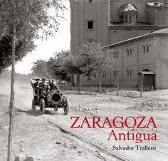 El Balcón de San Lázaro: Un libro: Zaragoza Antigua