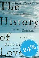 The History of Love, by Nicole Kraus. One of my favorite novels.