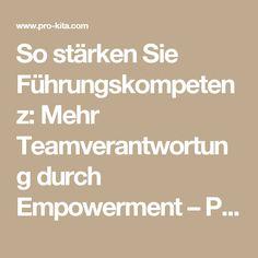 So stärken Sie Führungskompetenz: Mehr Teamverantwortung durch Empowerment – Pro-Kita.com