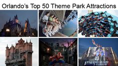 Orlando Sentinel's Theme Park Ranger Dewayne Bevil counts down the 50 best theme park rides, shows and attractions at Universal, Disney and SeaWorld.