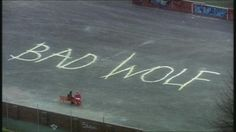 """The enigmatic """"Bad Wolf"""" graffitied on the ground. (DW: The Parting of the Ways) #DoctorWho"""