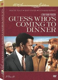 Guess Who's Coming to Dinner  Spencer Tracy's last movie ... I love the ending!