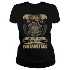 Best DOWNING - I NERVER SAID  Shirt #gift #ideas #Popular #Everything #Videos #Shop #Animals #pets #Architecture #Art #Cars #motorcycles #Celebrities #DIY #crafts #Design #Education #Entertainment #Food #drink #Gardening #Geek #Hair #beauty #Health #fitness #History #Holidays #events #Home decor #Humor #Illustrations #posters #Kids #parenting #Men #Outdoors #Photography #Products #Quotes #Science #nature #Sports #Tattoos #Technology #Travel #Weddings #Women