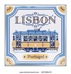 Beautiful Portuguese azulejos tile work piece souvenir styled vector design element or background on Lisbon Portugal. Ideal for tourism themed web publications and graphic design - stock vector Portuguese Culture, Portuguese Tiles, Lisbon Tram, Vector Design, Graphic Design, Visit Portugal, Travel Logo, Most Beautiful Cities, Flat Illustration